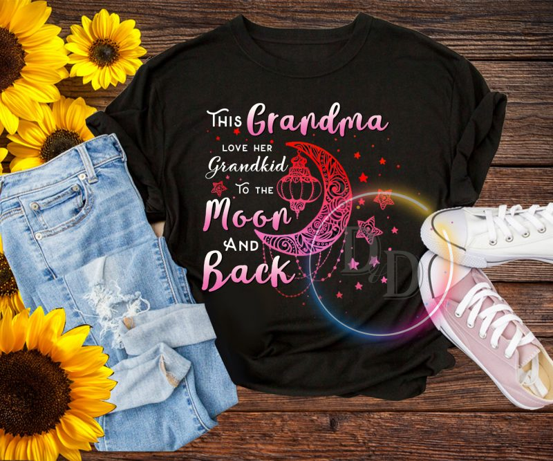 This Grandma Love Her Grandkid to the moon and back T shirt t-shirt designs for merch by amazon