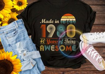 Made in 1980 40 years of being awesome vintage birthday T shirt