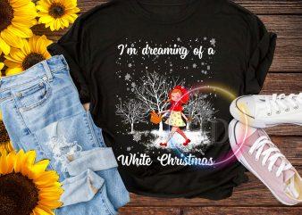 Cute Girl I'm dreaming of a White christmas T shirt