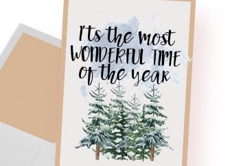 It's the most wonderful time of the year Christmas t-shirt design png