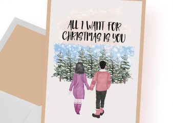 All I want for Christmas is you t-shirt design png