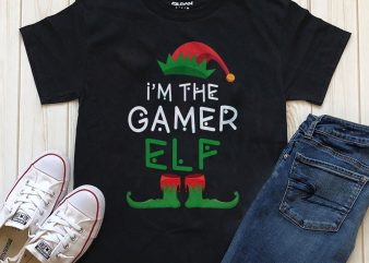 I'm the gamer ELF t-shirt design PNG for download