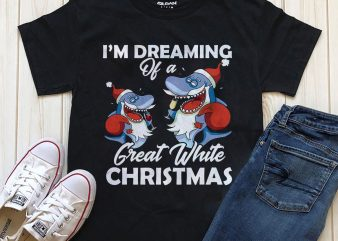 I'm dreaming of a great white ready made t-shirt design PNG PSD for download
