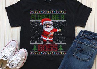 Floss Like a boos Sant Christmas t-shirt design graphic