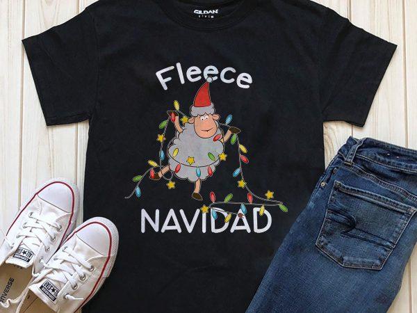Fleece Navidad amazing Christmas shirt download t-shirt design for commercial use