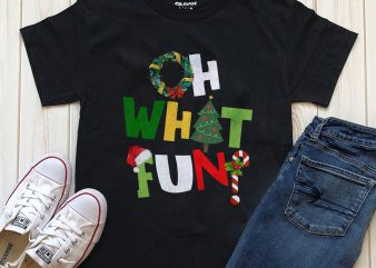 Oh what fun PNG PSD t-shirt design