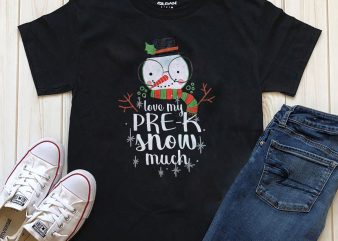 Love my pre-k snow much PNG graphic t-shirt design for download