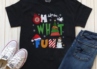 Oh what fun Christmas print ready t-shirt design for download