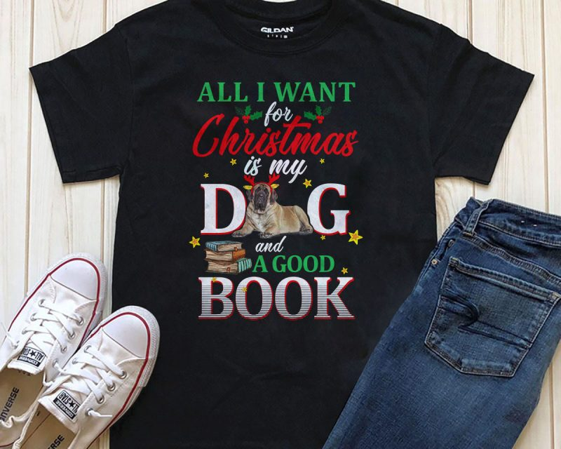 All I want for Christmas is my Dog Png Psd T-shirt design vector t shirt design