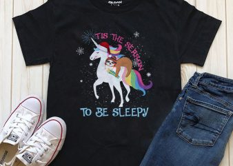 This is The season to be sleepy sloth unicorn png t-shirt design