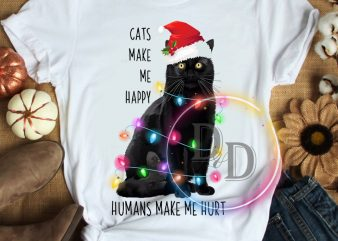 Black cats make me happy humans make me hurt T shirt