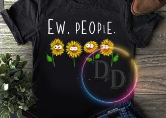 Sunflower Ew People T shirt