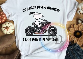 Snoopy Dog On a dark desert highway cool wind in my hair t shirt design to buy