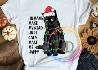 Humans make my head hurt Cats make me happy Christmas T shirt