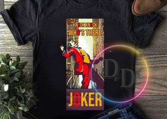 Knock Knock Who's there Joker T shirt