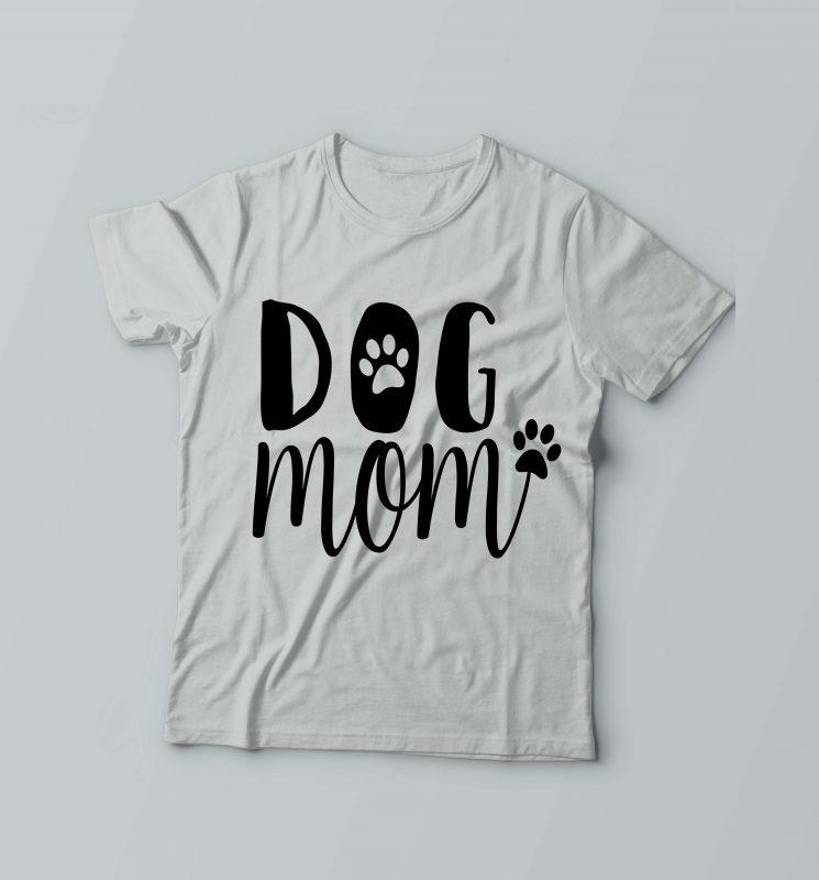 Dog Mom Dog T-Shirt Design t shirt design png