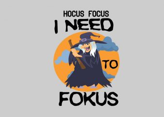 I Need Focus t shirt design for sale