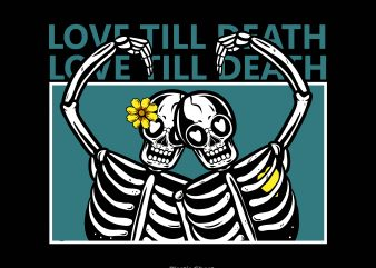 love till death t shirt vector graphic