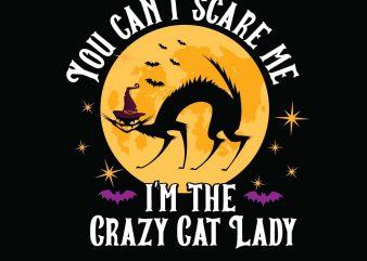 I'm the Crazy Cat Lady Halloween T-shirt Design, Printables, Vector, Instant download