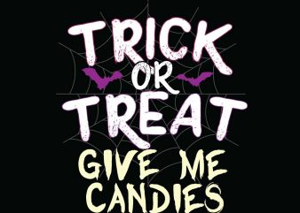 Trick or Treat halloween t-shirt design, printables, vector, instant download