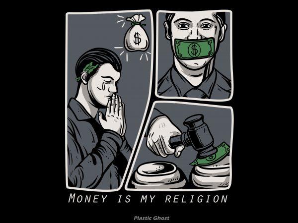 Money is my religion print ready shirt design