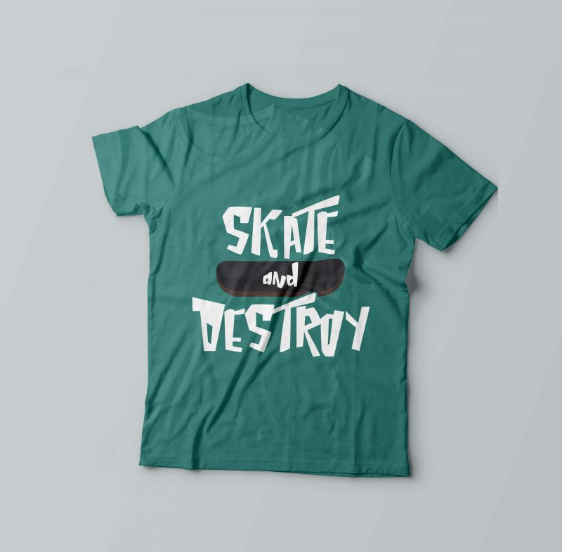 Skate & Destroy t shirt designs for print on demand