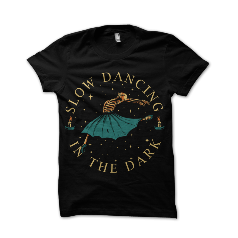 slow dancing in the dark t shirt designs for print on demand