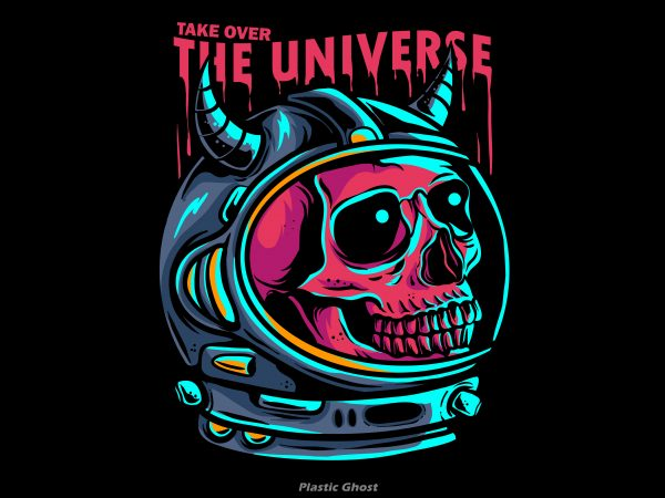 Take Over The Universe vector t-shirt design for commercial use