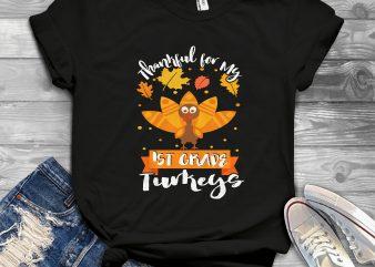 1st grade turkeys t-shirt design for commercial use