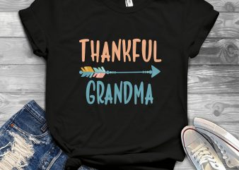 thankful grandma buy t shirt design for commercial use