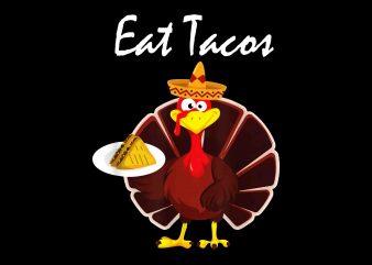 Turkey Eat Tacos Funny Mexican Sombrero Thanksgiving Png, Jpg, Psd print ready t shirt design