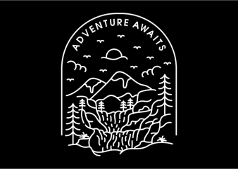 Adventure Awaits t shirt vector