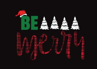 Be Merry tshirt design vector