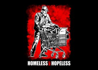 Homeless not Hopeless T-Shirt Design
