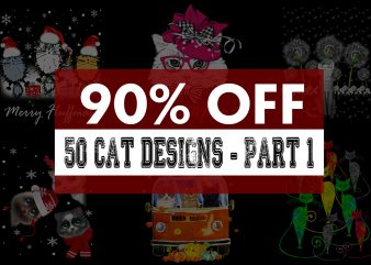 Super Cool Cat Bundle – Part 1 – 90% OFF buy t shirt design artwork