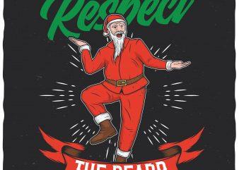 Respect the beard vector t-shirt design