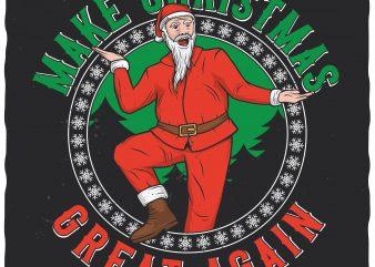 Make Christmas great again vector t-shirt design