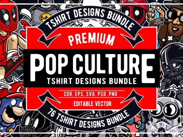 76 Pop Culture Tshirt Designs Bundle