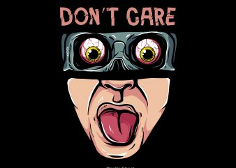 Don't Care t shirt vector illustration