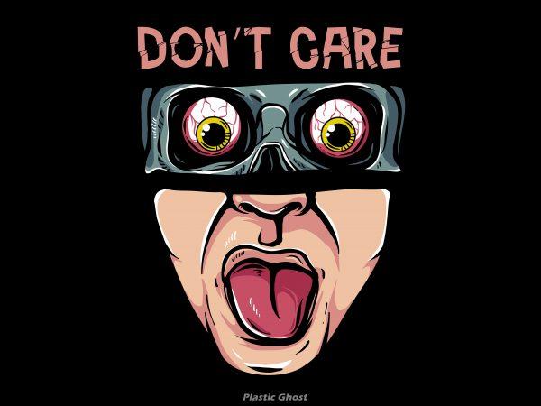 Don't Care t shirt vector illustration
