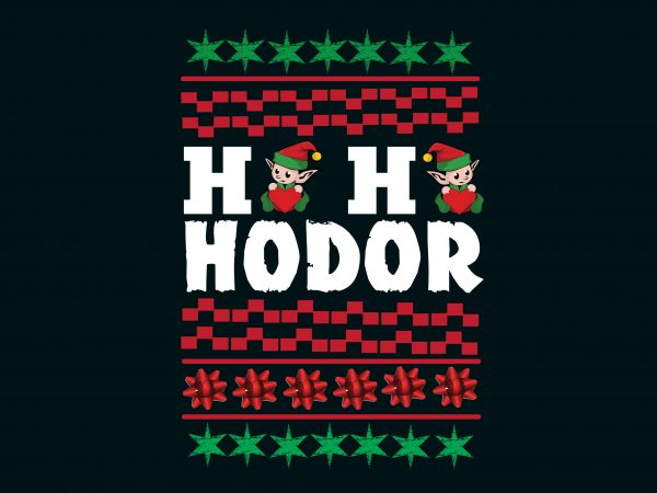 Ho Ho Ho Hodor print ready vector t shirt design