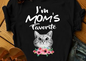 I'M MOM'S FAVORITE buy t shirt design