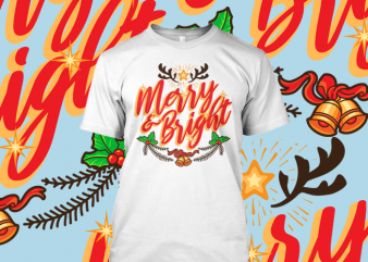 Merry & Bright tshirt design vector
