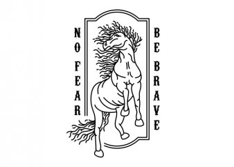No Fear Be Brave graphic t-shirt design