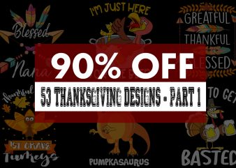 Special Thanksgiving Bundle – Part 1- 53 editable designs