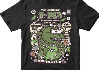 The Incredible TRex t shirt designs for sale