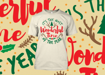 Most Wonderful Time t shirt designs for sale
