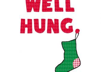 Well hung christmas t shirt design for sale