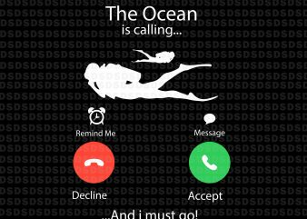 My Ocean Is Calling And I Must Go svg,My Ocean Is Calling And I Must Go t shirt designs for sale