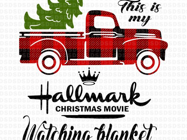 This is my Hallmark Christmas movie watching blanket graphic t-shirt design